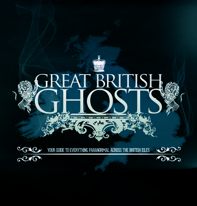 Great British Ghosts